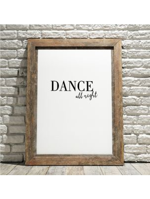 "Poster ""Dance all night"""