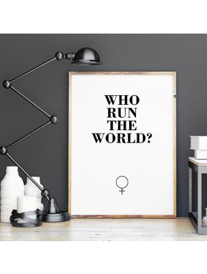 "Poster ""Who run the world?"""