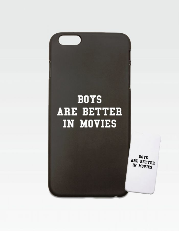 "Smartphonecover ""Boys are better in movies"""