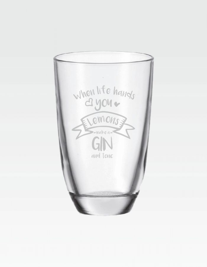 "GIN-Glas ""When life hands you lemons...make a GIN and tonic"""