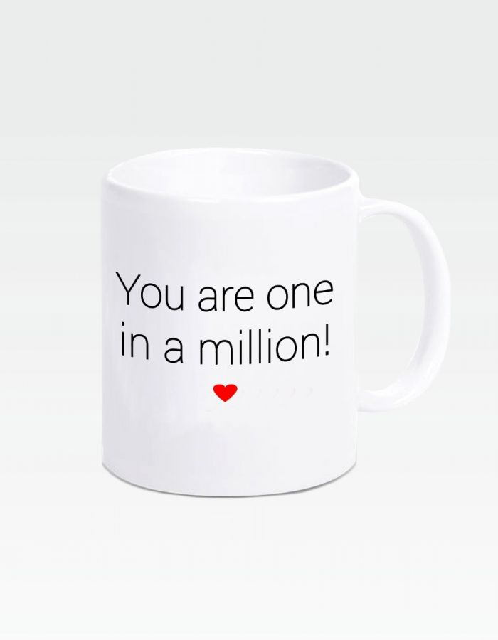 "Tasse ""You are one in a million!"""