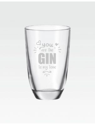 "GIN-Glas ""You are the GIN to my tonic"""